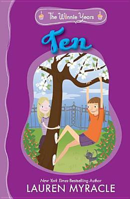 Ten By Myracle, Lauren